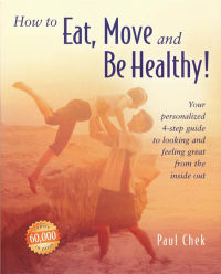 Click to enlarge Book: How to Eat, Move and Be Healthy!