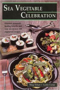 Click to enlarge Book: Sea Vegetable Celebration