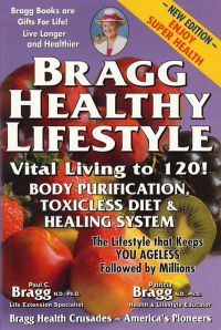 Click to enlarge Book: Bragg Healthy Lifestyle - Vital Living To 120