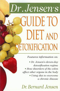 Click to enlarge Book: Dr. Jensen's Guide to Diet and Detoxification