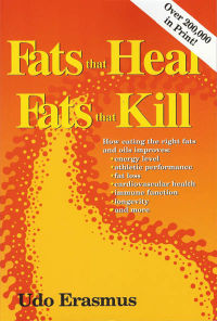 Click to enlarge Book: Fats that Heal, Fats that Kill