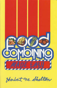 Click to enlarge Book: Food Combining Made Easy