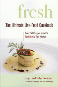 Click to enlarge Book: Fresh: The Ultimate Live-Food Cookbook