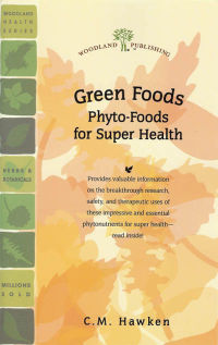 Click to enlarge Book: Green Foods: 'Phyto-Foods' for Super Health