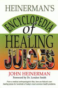 Click to enlarge Book: Heinerman's Encyclopedia of Healing Juices
