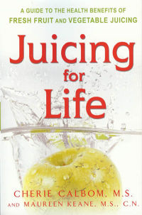 Click to enlarge Book: Juicing for Life