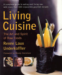 Click to enlarge Book: Living Cuisine: The Art and Spirit of Raw Foods