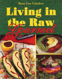 Click to enlarge Book: Living in the Raw Gourmet