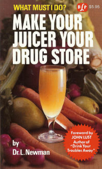 Click to enlarge Book: Make Your Juicer Your Drug Store