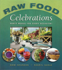 Click to enlarge Book: Raw Food Celebrations: Party Menus for Every Occasion