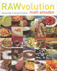 Click to enlarge Book: RAWvolution: Gourmet Living Cuisine