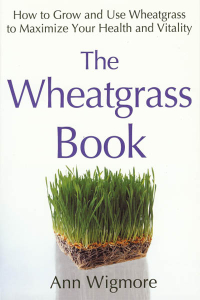 Click to enlarge Book: Wheatgrass Book, The