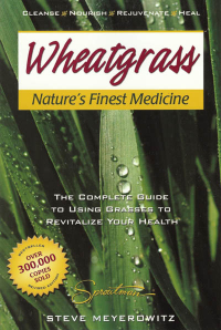 Click to enlarge Book: Wheatgrass: Nature's Finest Medicine