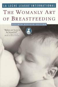 Click to enlarge Book: Womanly Art of Breastfeeding, The