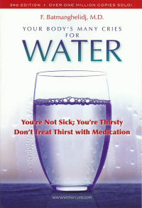 Click to enlarge Book: Your Body's Many Cries for Water