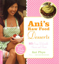 Click to enlarge Book: Ani's Raw Food Desserts: 85 Easy, Delectable Sweets and Treats