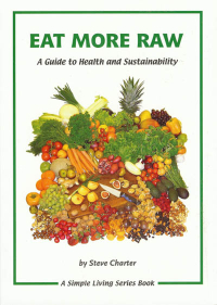 Click to enlarge Book: Eat More Raw: A Guide to Health and Sustainability
