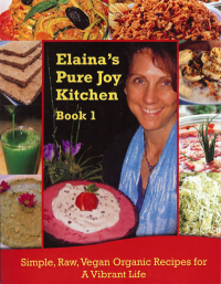 Click to enlarge Book: Elaina's Pure Joy Kitchen Recipe Book 1