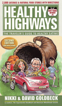 Click to enlarge Book: Healthy Highways: The Traveler's Guide to Healthy Eating