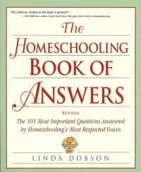 Click to enlarge Book: Homeschooling Book of Answers, The