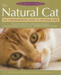 Click to enlarge Book: The Natural Cat: The Comprehensive Guide to Optimum Care