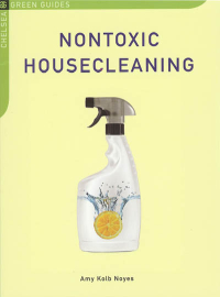 Click to enlarge Book: Nontoxic Housecleaning
