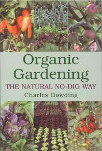 Click to enlarge Book: Organic Gardening: The Natural No-Dig Way