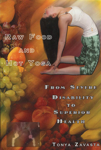 Click to enlarge Book: Raw Food and Hot Yoga