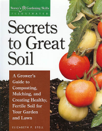 Click to enlarge Book: Secrets to Great Soil: A Grower's Guide