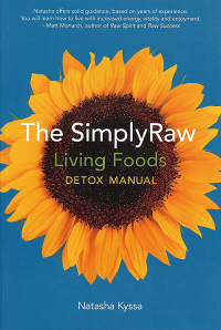 Click to enlarge Book: SimplyRaw Living Foods Detox Manual, The