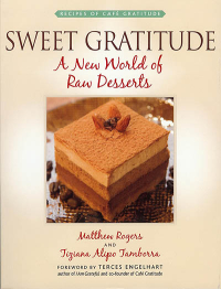 Click to enlarge Book: Sweet Gratitude: A New World of Raw Desserts