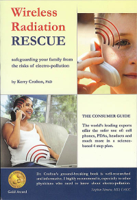 Click to enlarge Book: Wireless Radiation Rescue: Safeguarding Your Family from the Risks of Electro-Pollution
