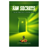 Click to enlarge Book: The Raw Secrets: The Raw Vegan Diet in the Real World